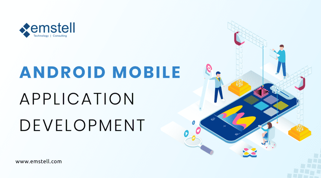 Best Android Application company Kuwait