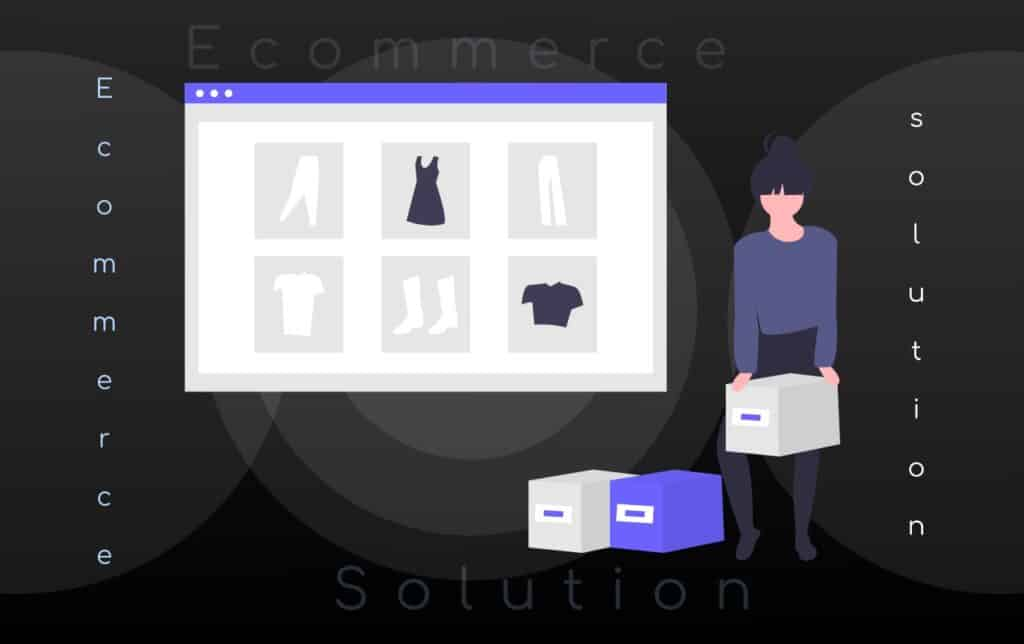 Best Ecommerce Solution